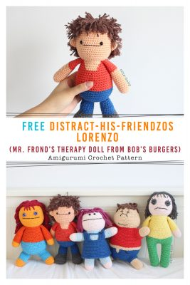 Free Distracts-his-friendzo Lorenzo (Mr. Frond's Therapy Dolls from Bob's Burgers) Amigurumi Crochet Pattern Pinterest