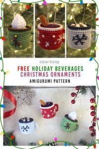 Free Hot Chocolate, Mulled Wine with Cinnamon Stick and Coffee Latte With Whipped Cream Mug Amigurumi Christmas Ornament Crochet Pattern